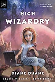 High Wizardry de Diane Duane