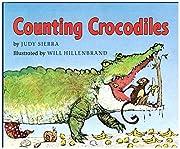 Counting Crocodiles de Judy Sierra