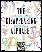 The Disappearing Alphabet by Richard Wilbur
