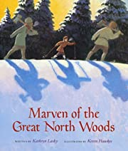 Marven of the Great North Woods de Kathryn…