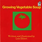 Growing Vegetable Soup (Voyager Books) de…