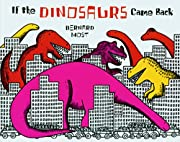 If the Dinosaurs Came Back – tekijä:…