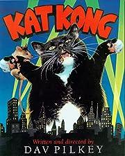 Kat Kong de Dav Pilkey