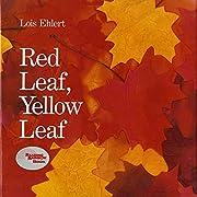 Red Leaf, Yellow Leaf – tekijä: Lois…