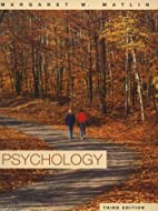 Psychology by Margaret W. Matlin