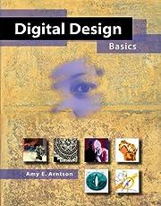 Digital Design Basics (with CD-ROM) por Amy…