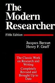 The Modern Researcher de Jacques Barzun