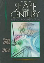 The Shape of This Century: Readings from the…