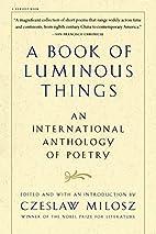 A Book of Luminous Things: An International…