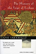 The History of the Siege of Lisbon by José…