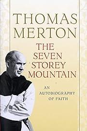 The Seven Storey Mountain af Thomas Merton