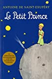 The little prince / written and drawn by Antoine de Saint-Exupéry ; translated from the French by Katherine Woods