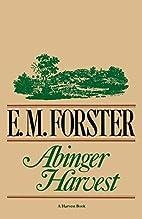 Abinger Harvest by E. M. Forster