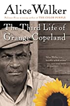 The Third Life of Grange Copeland by Alice…