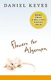 Flowers for Algernon: Student Edition de…