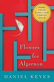 Flowers for Algernon de Daniel Keyes