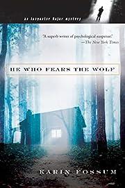 He Who Fears the Wolf (Inspector Sejer ) av…