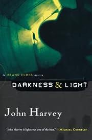 Darkness & Light: A Frank Elder Mystery…