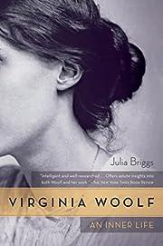 Virginia Woolf: An Inner Life af Dr. Julia…