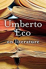 On Literature af Umberto Eco