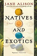 Natives and Exotics by Jane Alison