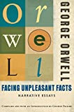 Facing Unpleasant Facts: Narrative Essays @amazon.com