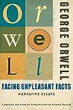 Facing Unpleasant Facts: Narrative Essays @amazon.com