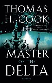 Master of the Delta av Thomas H. Cook