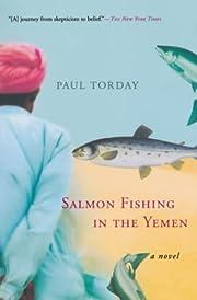Salmon Fishing in the Yemen de Paul Torday