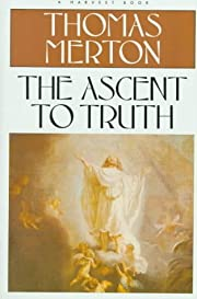 The ascent to truth af Thomas Merton