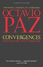 Convergences: Essays on Art and Literature…