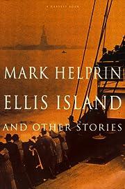 Ellis Island and Other Stories av Mark…