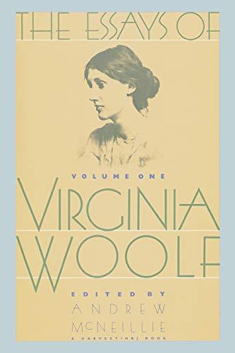The Essays of Virginia Woolf, Vol. 1: 1904-1912, by Woolf, Virginia & McNeillie, Andrew