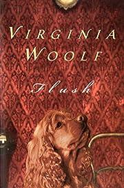 Flush: A Biography por Virginia Woolf