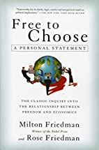 Free to Choose: A Personal Statement by…