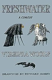 Freshwater: A Comedy av Virginia Woolf