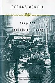 Keep the Aspidistra Flying par George Orwell