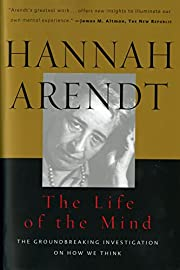 The Life of the Mind: Thinking:…