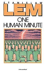 One Human Minute af Stanislaw Lem