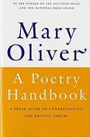 A Poetry Handbook por Mary Oliver