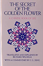 The Secret of the Golden Flower: A Chinese…