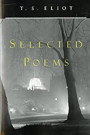 Selected Poems por T. S. Eliot