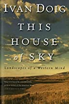 This House of Sky: Landscapes of a Western…