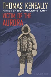 Victim of the Aurora (A Harvest book) –…