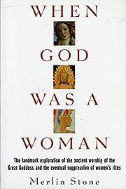 When God Was a Woman (Harvest/HBJ Book) av…