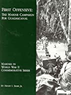 First Offensive: The Marine Campaign for…
