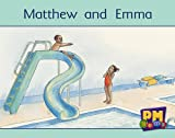 Matthew and Emma / story by Annette Smith, Beverley Randell, Jenny Giles ; illustrations by Naomi C. Lewis