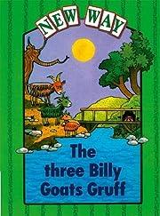 The Three Billy Goats Gruff (New Way)