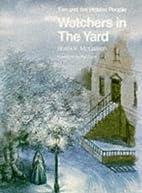 Flightpath to Reading: Watchers in the Yard…