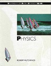Physics (Bath Science 16-19) by Robert…